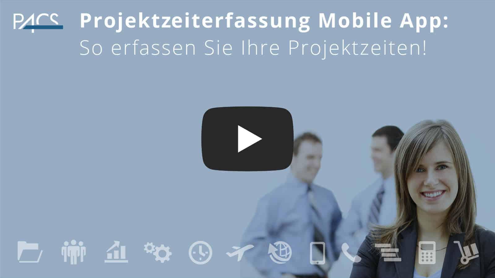 Projektzeiten erfassen mit der PACS Mobile App